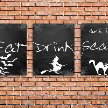 Eat Drink & Be Scary Halloween Printable Set of 3 prints INSTANT DOWNLOAD Halloween art Spooky Decor Chalkboard Style Black and White art