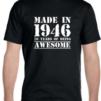 Made in 1946 70 Years of Being , Awesome - Men's T-Shirt