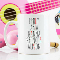 Pretty little liars themed mug 110z coffee cup