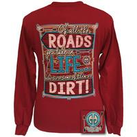 Girlie Girl Dirt Road Arrow Of All The Roads Country Long sleeves T Shirt