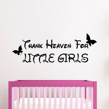 Butterfly Wall Decals Quote Thank Heaven For Little Girls Vinyl Decal Sticker Interior Design Art Mural Kids Baby Nursery Room Decor KG829