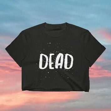 Dead Shirt, Crop Top, Aesthetic Clothing, Grunge Shirt, Grunge Clothing, Creepy Cute Clothes, Goth Shirt, Goth Clothing, Anti Social