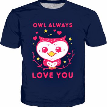Owl Always Love You T-Shirt | Funny Valentines Gift