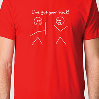 Best Friend Gift I've Got Your Back T-shirt Men's T shirt Funny Tshirt Cool Shirt Boyfriend Gift Humor Tee