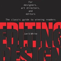 Editing by Design: For Designers, Art Directors, and Editors: The Classic Guide to Winning Readers | IndieBound.org