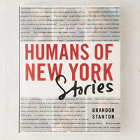 Humans Of New York: Stories By Brandon Stanton - Urban Outfitters