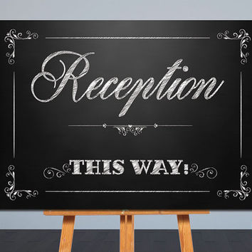 Printable Wedding Sign | Reception This Way Sign | Chalkboard | Card Table Sign | 8x10, 5x7 | Instant Download | Signage,Decor | JPG |