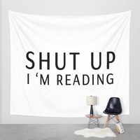 book sunday - shut up i m reading Wall Tapestry by Xiari | Society6