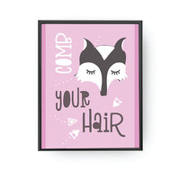 Comb Your Hair, Girl Room Decor, Typography Poster, Kids Print, Fox Art, Kids Reminder, Children Learning, Nursery Poster, Bathroom Decor