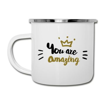 You Are Amazing Camper Enamel Mug