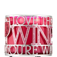 LOVE THE WINE YOU'RE WITH3-Wick Candle Sleeve