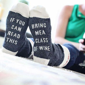Custom wine socks If You can read this Bring Me a Glass of Wine Socks