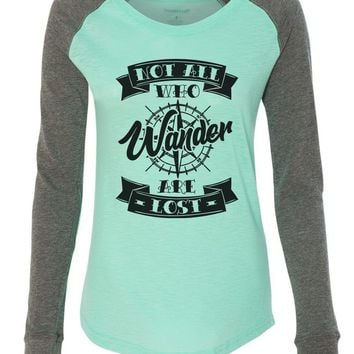 """Womens """"Not All Who Wander Are Lost"""" Long Sleeve Elbow Patch Contrast Shirt"""
