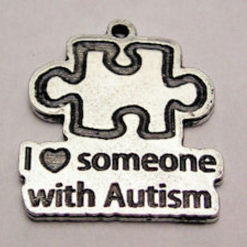 I Love Someone With Autism With Puzzle Piece Genuine American Pewter Charm