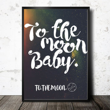 Printable to the moon sign, galaxy wall art, outer space decor, star nursery art, instant download, gallery wall print, printable poster
