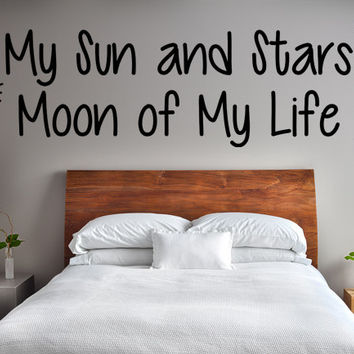 My Sun and Stars Moon of My Life Wall Art Decal