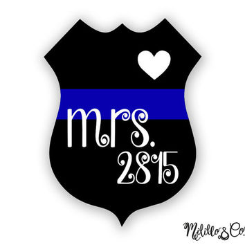 Thin Blue Line Police Wife Mrs. Badge Number Car Decal Sticker - Custom Badge Number