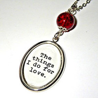 "Game of Thrones: ""The things I do for love"" Jamie Lannister pendant necklace"