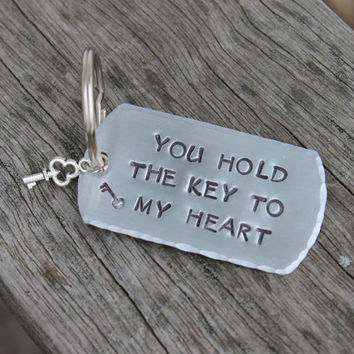 Keychain    You Hold The Key To My Heart    Hand Stamped   Aluminum Keychain