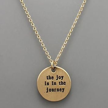The Joy Is In The Journey Necklace