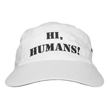 Hi Humans! Headsweats Hat