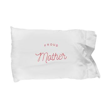 Proud Mother Mother's Day Pillow Gift