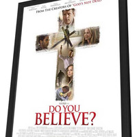 Do You Believe? 11x17 Framed Movie Poster (2015)