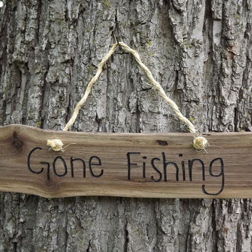 Custom/ fathers day/ wood sign/ Gone fishing/ door sign/ personalized sign