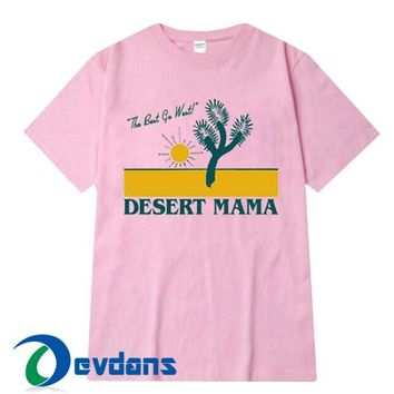 The Best Go West Desert Mama T Shirt Women And Men Size S To 3XL