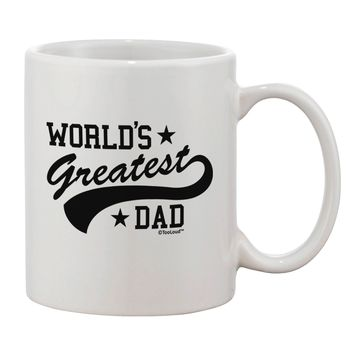 World's Greatest Dad - Sport Style Printed 11oz Coffee Mug by TooLoud