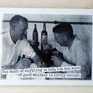 Too Much Of Good Whiskey Is Barely Enough Funny Vintage Style Happy Birthday Card Friends Birthday Greeting Card FREE SHIPPING