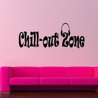 Wall Decor Vinyl Sticker Room Decal Art Design Chill Out Zone Funny Quote Sign With Headphones 778