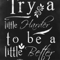Chalkboard Typography Inspirational Quote Art Print by MGdezigns