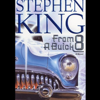 From a Buick 8 by Stephen King (First Edition)