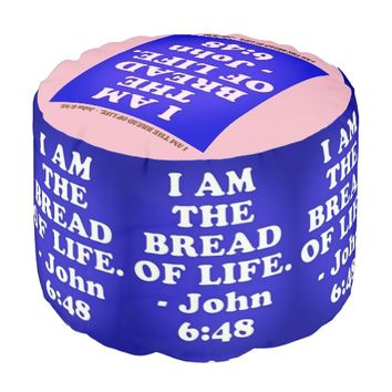 Bible verse from John 6:48. Pouf