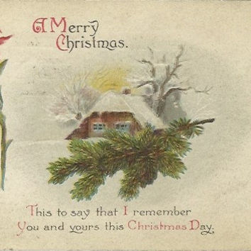 "Antique Christmas Postcard 1916 ""A Merry Christmas.."" Rustic Woodland Country Scene Old Fashioned Log Cabin in Winter Poinsettia & Pine"
