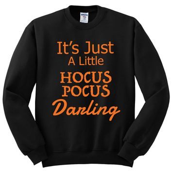 It's Just a little Hocus Pocus Darling Halloween Crewneck Sweatshirt. Awesome Gift for Halloween