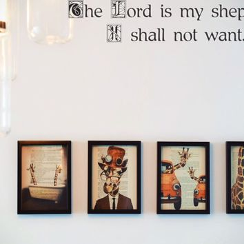 The Lord is my shepherd, I shall not want. Style 21 Vinyl Decal Sticker Removable