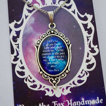 "Sirius Black quote necklace ""We've all got both light and dark inside us. What matters is the part we choose to act on. That's who we really"