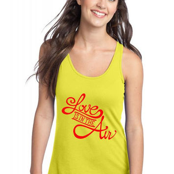 love is in the air Racerback Tank