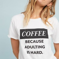 Adulting Graphic Tee