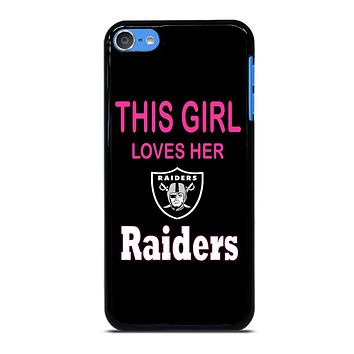 THIS GIRL LOVES THE RAIDERS iPod Touch 7 Case