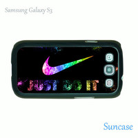 Just Do It -- Samsung Galaxy S3 case in plastic case side in black or white or clear