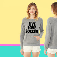 Live Love Soccer ladies Fleece sweatshirt