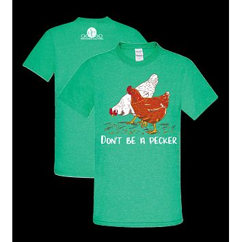 Southern Couture Don't be a Pecker Rooster Front Print Girlie Bright T Shirt