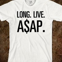 LONG. LIVE. A$AP. - Text First
