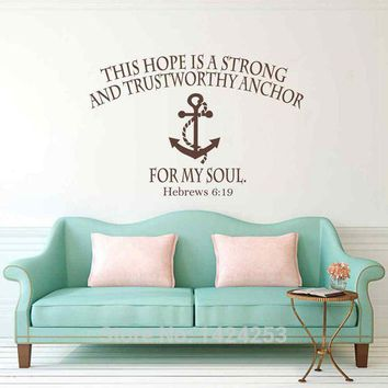 Hope Anchors The Soul Hebrews 6:19 Wall Scripture Vinyl Lettering