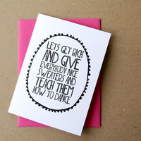 valentine card funny valentines day card let's get rich and give everybody nice sweaters ingrid michaelson lyrics letterhappy etsy