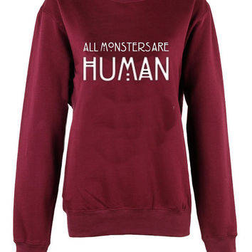 All Monstors are Human shirt womens ladies  print sweatshirt sweatshirts