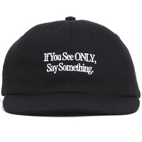 Say Something Polo Hat Black